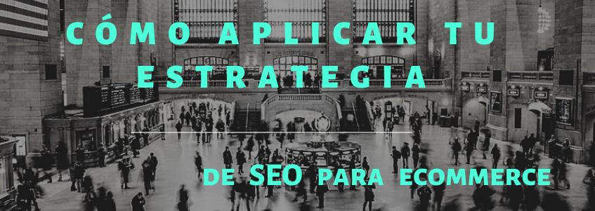 Entrada blog Miriam Bustos como aplicar tu estrategia de SEO para ecommerce
