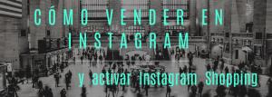 cabecera enlace al post de Miriam Bustos como vender productos en Instagram