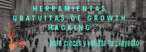 Imagen cabecera para ir al post herramientas gratuitas de growth hacking